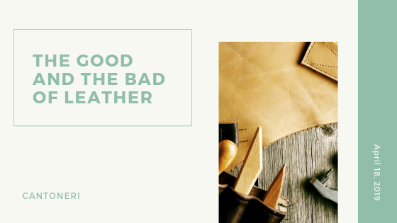 The good and the bad of leather