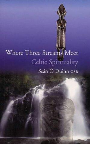 Where Three Streams Meet, by Seán Ó Dúinn