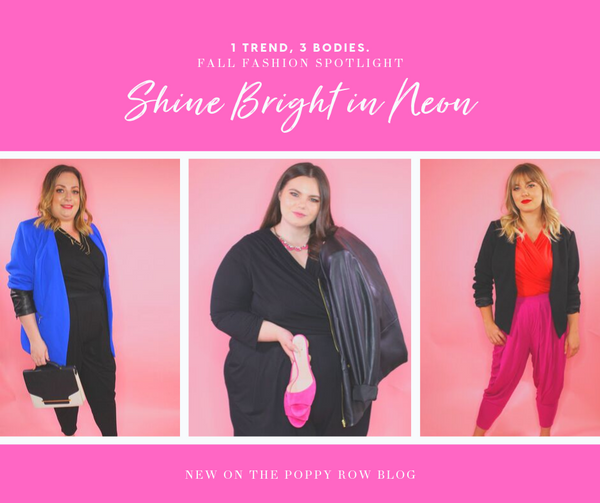 1 Style, 3 Bodies. Shine Bright in Neon