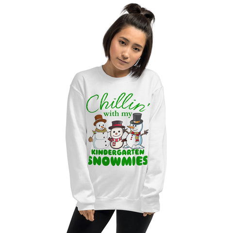 Christmas Snowman Chillin With My Kindergarten Snowmies Unisex Sweatshirt