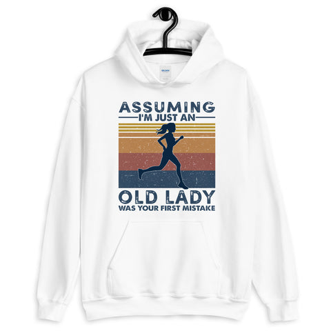Running Vintage Girl Assuming I'm Just An Old Lady Was Your First Mistake Hooded Sweatshirt