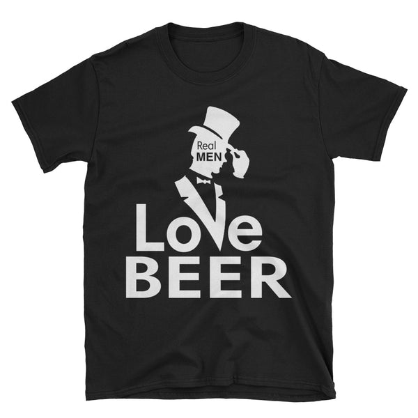 Real Men Love Beer Unisex T-Shirt