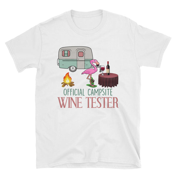 Flamingo Official Campsite Wine Tester Unisex T-Shirt