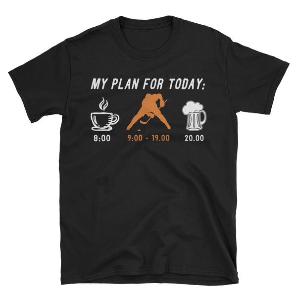 Hockey My Plan For Today T-Shirt