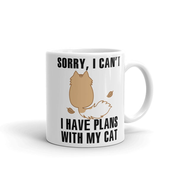 Sorry I Can't I Have Plans With My Cat Mug