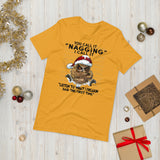 Christmas Owl You Call It Nagging I Call It Listen To What I Freakin Said The First Time Unisex T-Shirt