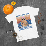 Vintage Buddha Yoga Bodhi's Surf Shop It's Not Tragic To Die Doing What You Love Unisex T-Shirt