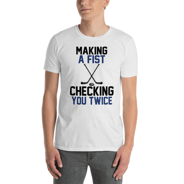 Hockey Making A Fist Checking You Twice Unisex T-Shirt
