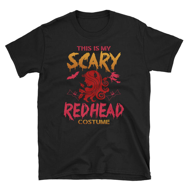 This Is My Scary Redhead Costume Unisex T-Shirt