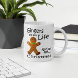 Gingers Are For Life Not Just For Christmas Mug