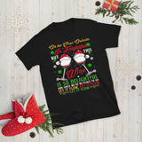 Oh The Virus Outside Is Frightful But This Wine Is So Delightful Unisex T-Shirt