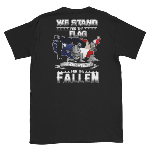 We stand for the Flag We kneel for the Fallen Unisex T-Shirt