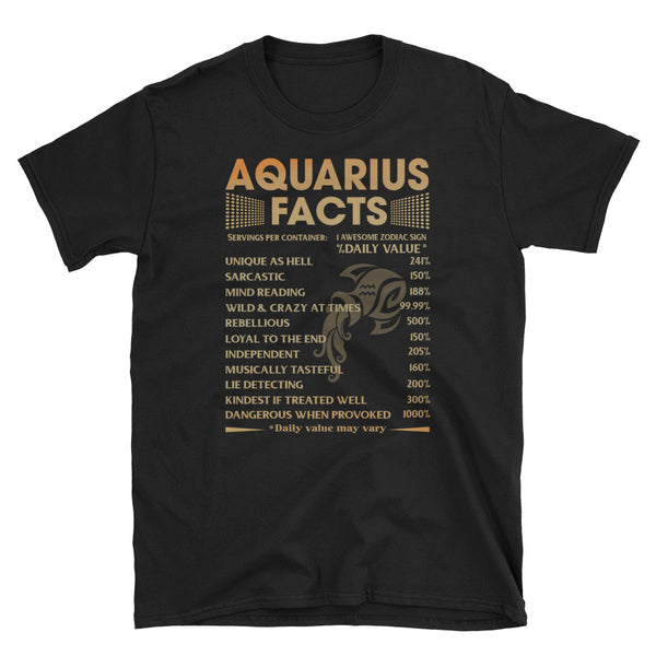 Aquarius Facts Aquarius Awesome Zodiac Sign Unisex T-Shirt
