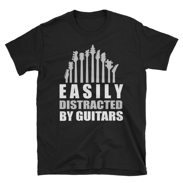 Easily Distracted By Guitars Unisex T-Shirt