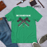 Truth And Justice Gun Only Evil Need Fear Me Veritas Aequitas Unisex T-Shirt