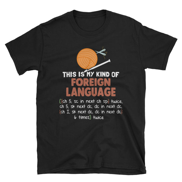Crochet This Is My Kind Of Foreign Language Unisex T-Shirt