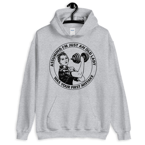 Lifting Weight Fitness Assuming I'm Just An Old Lady Was Your First Mistake Hooded Sweatshirt