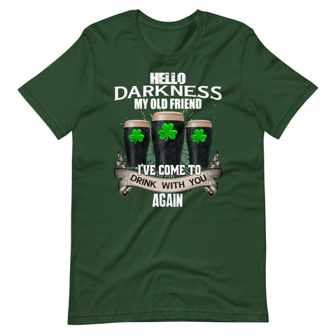 Irish Beer Shamrock Hello Darkness My Old Friend I've Come To Drink With You Again Unisex Premium T-Shirt