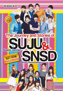 The Journey and Stories of SUJU & SNSD