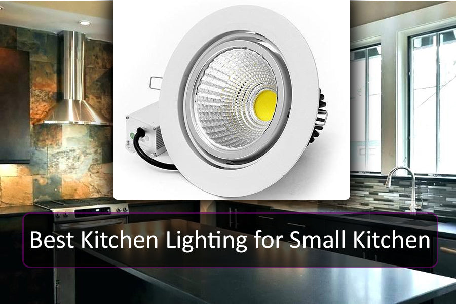 Best Kitchen Lighting for Small Kitchen