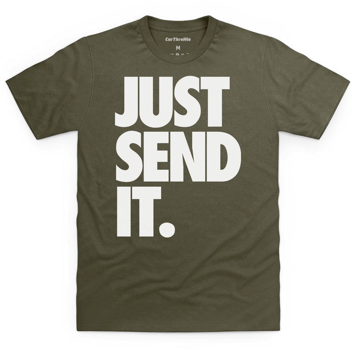 Just Send It White Type T-Shirt