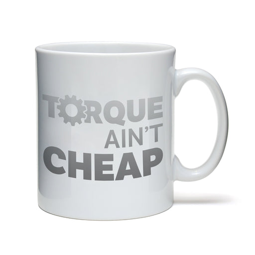 Torque ain't Cheap Mug