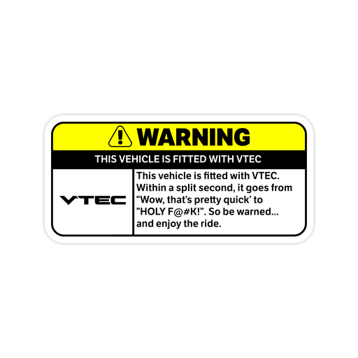 VTEC Warning Sticker