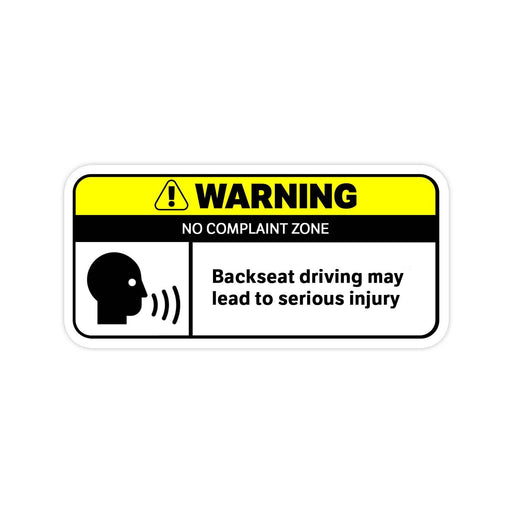 Backseat Driver Warning Sticker