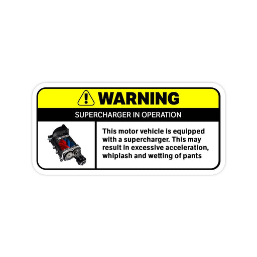 Supercharger Warning Sticker