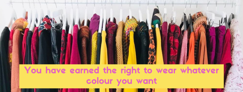 You have earned the right to wear whatever colour you want - Colourful Clothing for Over 50s at Euphoria Boutique