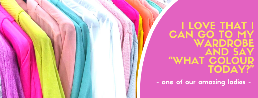 I love that I can go to the wardrobe and say what colour today - customer quote at Euphoria Boutique, home of colourful stylish clothes for over fifties