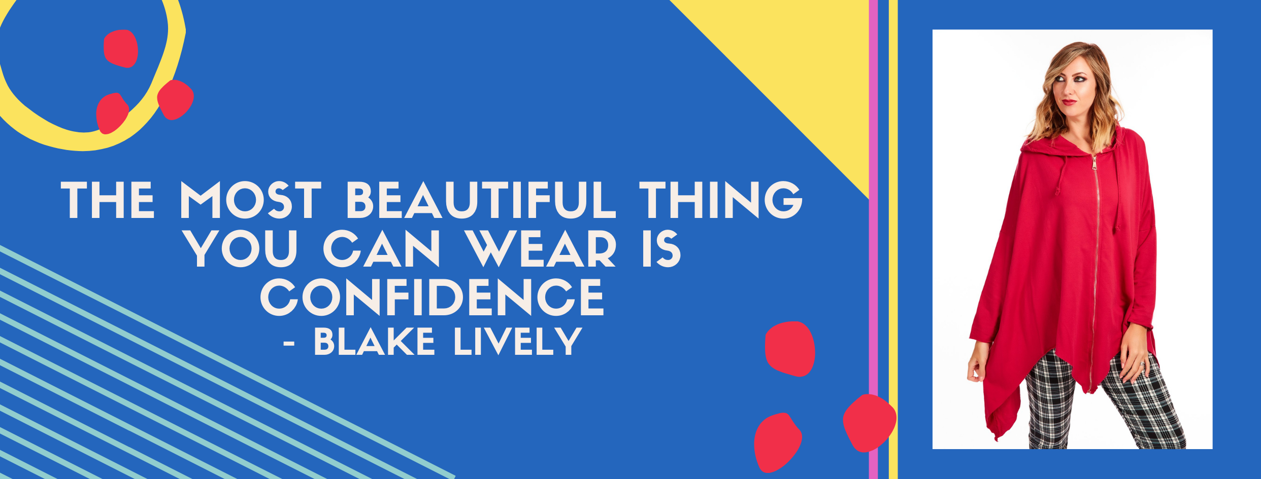 The Most beautiful thing you can wear is confidence blake lively quote Euphoria Boutique free size clothing