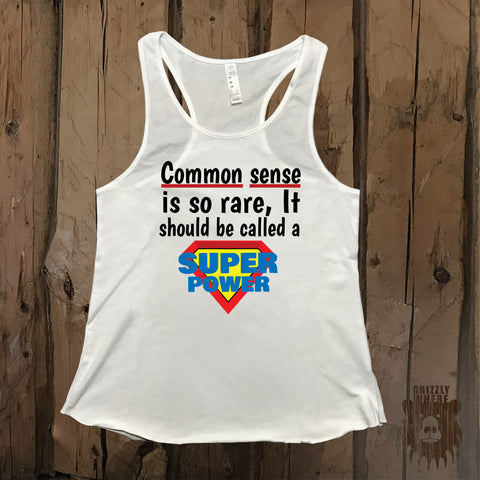 Common Sense Is So Rare Graphic Tank - Grizzly Where