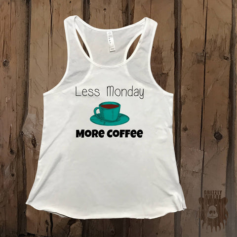 Less Monday More Coffee Graphic Tank - Grizzly Where