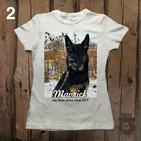 Custom Pet Photo Tee - Home Dawg - Grizzly Where