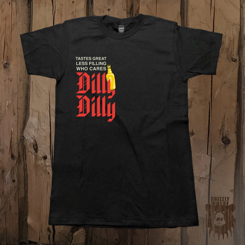 Tastes Great Less Filling Who Cares Dilly Dilly Beer Bottle Graphic Tee - Unisex - Grizzly Where