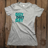 Every Day Is Dilly Dilly Day Graphic Tee - Womens' - Grizzly Where