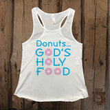 Donuts... God's Holy Food Graphic Tank - Grizzly Where