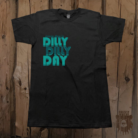Every Day Is Dilly Dilly Day Graphic Tee - Unisex - Grizzly Where