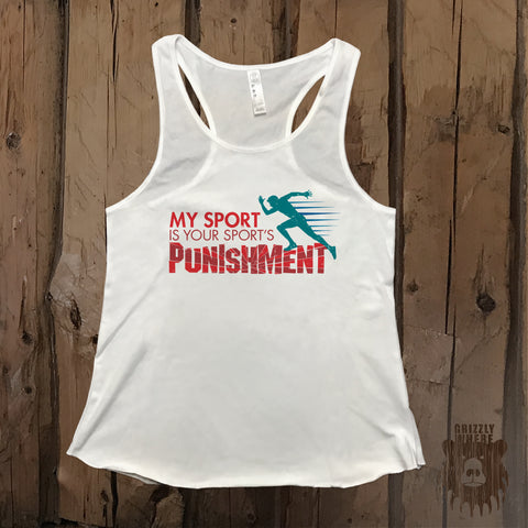 My Sport Is Your Sport's Punishment Runner Graphic Tank - Grizzly Where