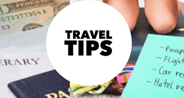Helpful Tips While You Travel