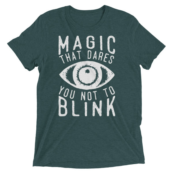 'Magic That Dares' T-Shirt. Two Colour Options.