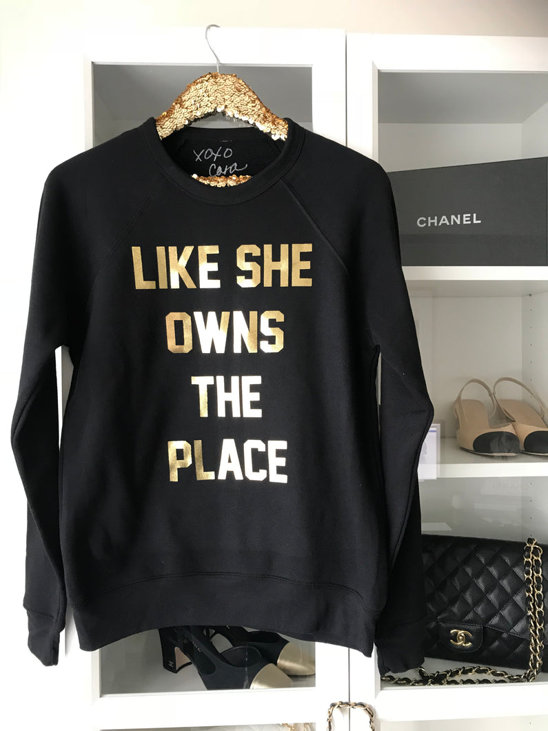 Like She Owns the Place Classic Crew Neck Sweatshirt | Metallic Gold Foil