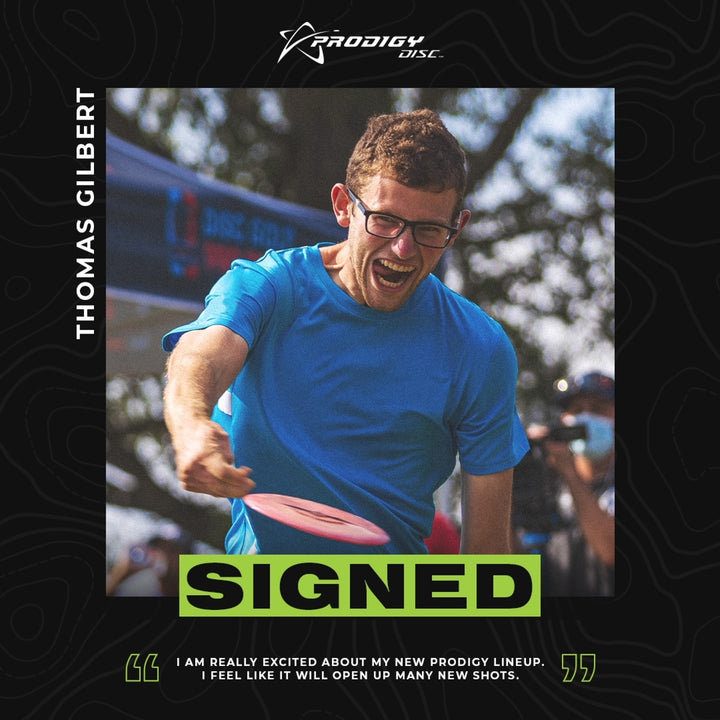 Thomas Gilbert signs with Prodigy Discs for the 2021 SEason