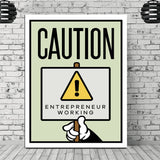 CAUTION! ENTREPRENEUR WORKING
