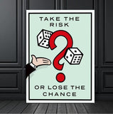 Take the risk or lose the chance Canvas Motivation