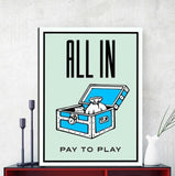 All In Pay To Play Canvas Painting Art For Wall