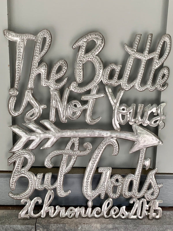 The Battle is Not Yours Sign by Papillon from Haiti