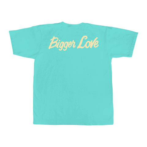 Bigger Love Two-Sided T-Shirt (Teal)