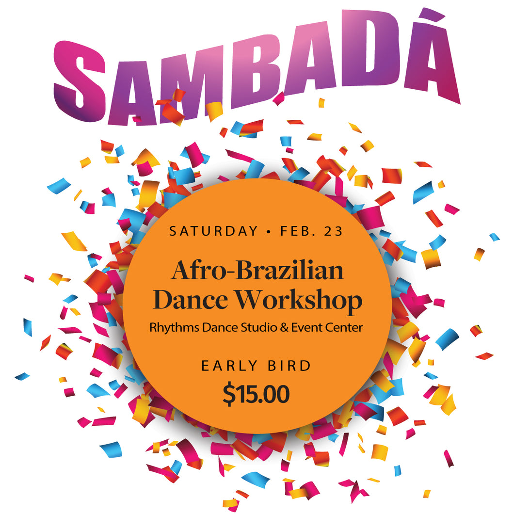 SambaDá Afro-Brazilian Dance Workshop (Early Bird)